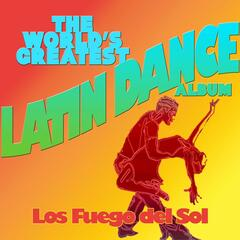 The World's Greatest Latin Dance Party Album