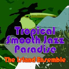 Tropical Smooth Jazz Paradise