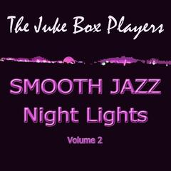 Smooth Jazz Night Lights Volume 2
