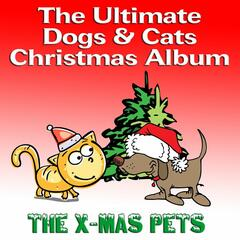 The Ultimate Dogs & Cats Christmas Album