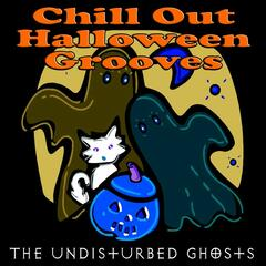 Chill Out Halloween Grooves