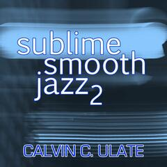 Sublime Smooth Jazz 2