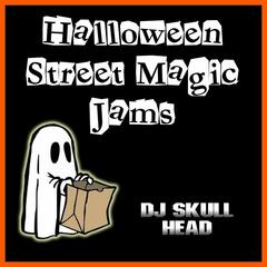 Halloween Street Magic Jams