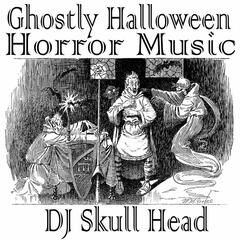 Ghostly Halloween Horror Music