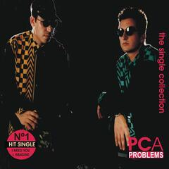 PCA PROBLEMS - The Single Collection 1992 - 1995 Remaster