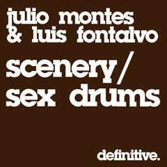 Scenery / Sex And Drums