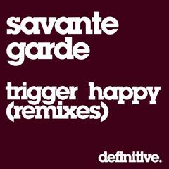 Trigger Happy (Remixes)