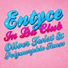 In Da Club - Oliver Twizt & Polymorphic Remixes