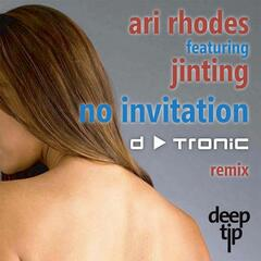 No Invitation - The D-Tronic Remixes