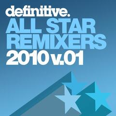 All Star Remixers 2010 Volume 1