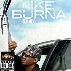 The Ike Burna Story