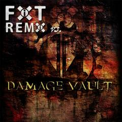 FIXT Remix vs. XXX Damage Vault