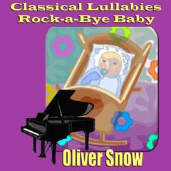 Classical Lullabies Rock-a-Bye Baby
