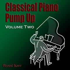 Classical Piano Pump Up Volume Two