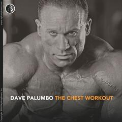 MyBodyBeats The Chest Workout With Dave Palumbo