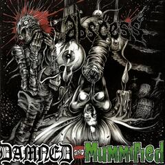 Damned and Mummified