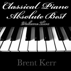 Classical Piano Absolute Best Volume Two