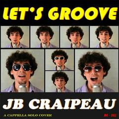 Let's Groove (A Cappella)
