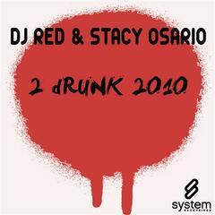 2 Drunk 2010
