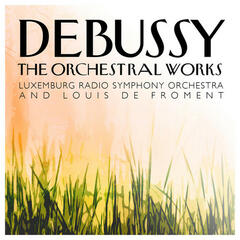 Debussy: The Orchestral Works