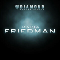 Diamond Master Series - Maria Friedman