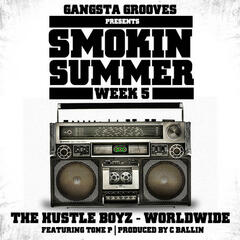 Gangsta Grooves presents: Smokin Summer Week 5
