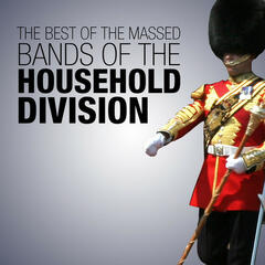 The Best of the Massed Bands of the Household Division