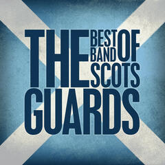 The Best of The Band of the Scots Guards