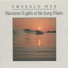 EMERALD WEB: Nocturne / Lights of the Ivory Plains