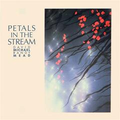 MICHAEL / MEAD: Petals in the Stream
