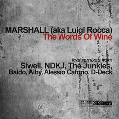 The Words Of Wine Remixes
