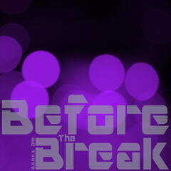 Before the Break LP