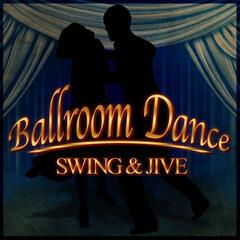 Ballroom Dance: Swing & Jive