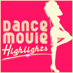 Dance Movie Highlights