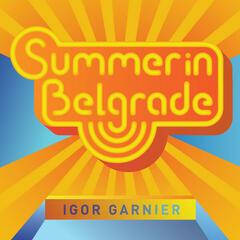 SUMMER in BELGRADE