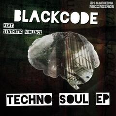 Techno Soul EP (Feat. Synthetic Violence)