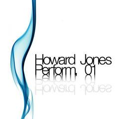Howard Jones Peroform. 01