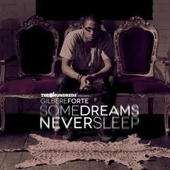 Some Dreams Never Sleep - EP