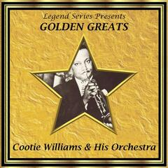 Legend Series Presents Golden Greats - Cootie Williams and His Orchestra
