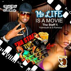 My Live is a Movie (feat. Yukmouth & E-Famous) - Single