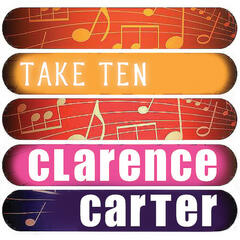 Clarence Carter: Take Ten