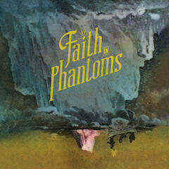 Faith In Phantoms