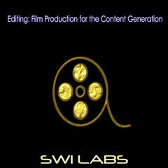 Editing: Film Production for the Content Generation