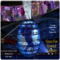 Grace For Granted (Tragedy)