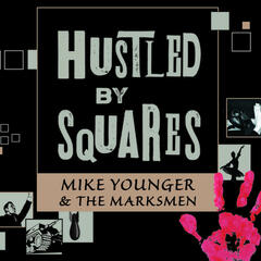 Hustled By Squares