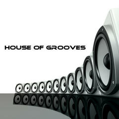 House Of Grooves