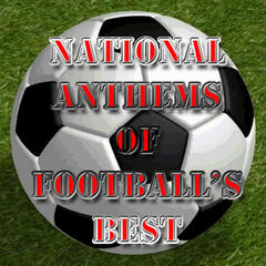 National Anthems of Football's Best