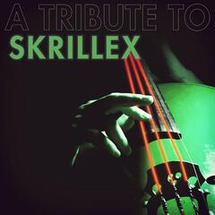 A String Tribute to Skrillex
