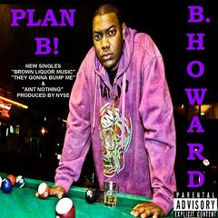 Plan B! - The Brown Liquor Experience EP