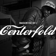 Centerfold (feat. Ray J) - Single